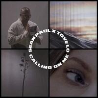Sean Paul & Tove Lo, Calling On Me