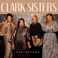 The Clark Sisters, The Return