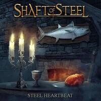 Shaft of Steel, Steel Heartbeat