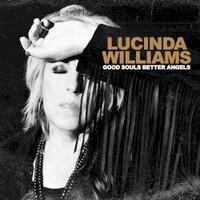 Lucinda Williams, Good Souls Better Angels