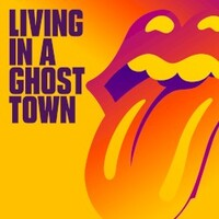 The Rolling Stones, Living In A Ghost Town