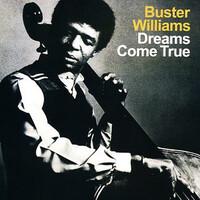 Buster Williams, Dreams Come True
