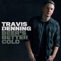Travis Denning, Beer's Better Cold