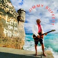Jimmy Buffett, Life On the Flip Side
