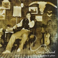 Corb Lund, Hair In My Eyes Like A Highland Steer