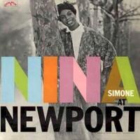 Nina Simone, Nina Simone At Newport