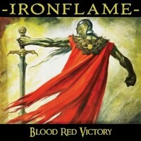 Ironflame, Blood Red Victory