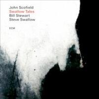John Scofield, Bill Stewart & Steve Swallow, Swallow Tales