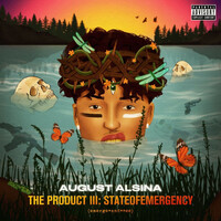 August Alsina, The Product III: State of Emergency