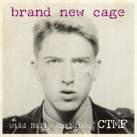 CTMF, Brand New Cage