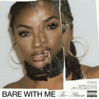 Justine Skye, Bare With Me (The Album)
