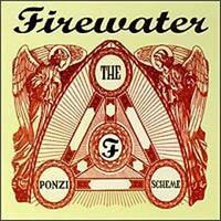 Firewater, The Ponzi Scheme