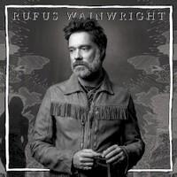 Rufus Wainwright, Unfollow The Rules