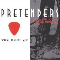 Pretenders, The Best Of / Break up the Concrete