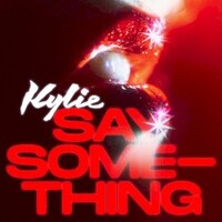 Kylie Minogue, Say Something