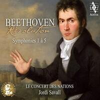 Jordi Savall & Le Concert des Nations, Beethoven: Revolution, Symphonies 1 a 5