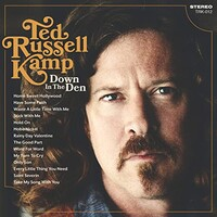 Ted Russell Kamp, Down In The Den