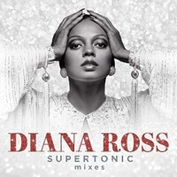 Diana Ross, Supertonic Mixes