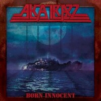 Alcatrazz, Born Innocent