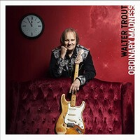 Walter Trout, Ordinary Madness