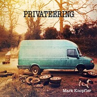 Mark Knopfler, Privateering (Deluxe Edition)
