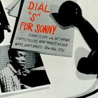"""Sonny Clark, Dial """"S"""" for Sonny"""