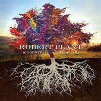 Robert Plant, Digging Deep: Subterranea