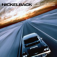 Nickelback, All The Right Reasons (15th Anniversary Expanded Edition)