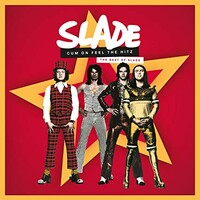 Slade, Cum On Feel The Hitz: The Best Of Slade