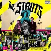 The Struts, Strange Days