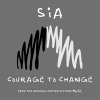 Sia, Courage to Change