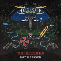 Celestic, Glory By The Sword