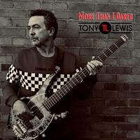 Tony Lewis, More Than I Dared