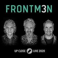 Frontm3n, Up Close (Live 2020)