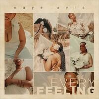 Naye Ayla, Every Feeling