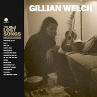 Gillian Welch, Boots No. 2: The Lost Songs, Vol. 2