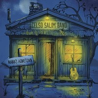 Celso Salim Band, Mama's Hometown