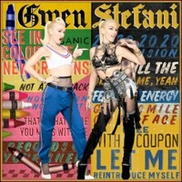 Gwen Stefani, Let Me Reintroduce Myself