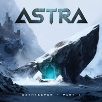 Astra, Oathkeeper - Part I