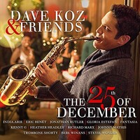 Dave Koz, The 25th Of December