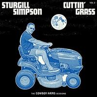 Sturgill Simpson, Cuttin' Grass - Vol. 2 (Cowboy Arms Sessions)