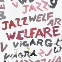 Viagra Boys, Welfare Jazz