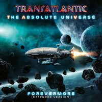 Transatlantic, The Absolute Universe: Forevermore (Extended Version)