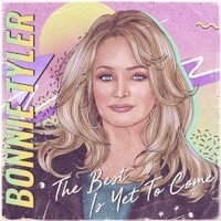 Bonnie Tyler, The Best is Yet to Come