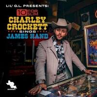 Charley Crockett, 10 for Slim: Charley Crockett Sings James Hand