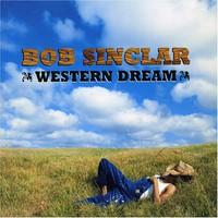 Bob Sinclar, Western Dream