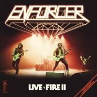 Enforcer, Live by Fire II