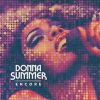 Donna Summer, Encore