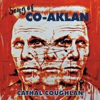Cathal Coughlan, Song of Co-Aklan