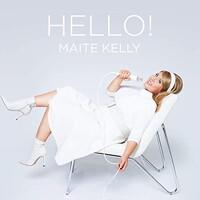 Maite Kelly, Hello!